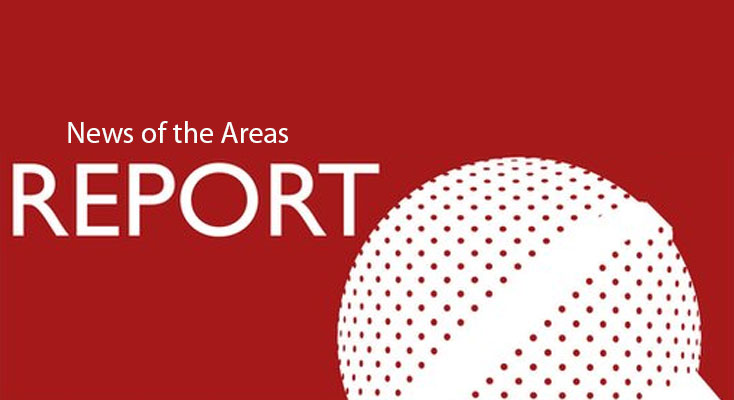 News of the Areas report