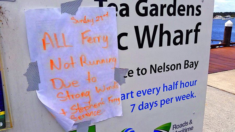 FERRY TIMETABLE: Cancelled sign at Tea Gardens.