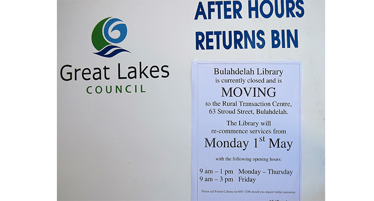 A New Chapter: Bulahdelah Library will operate from the Rural Transaction Centre from 1 May.