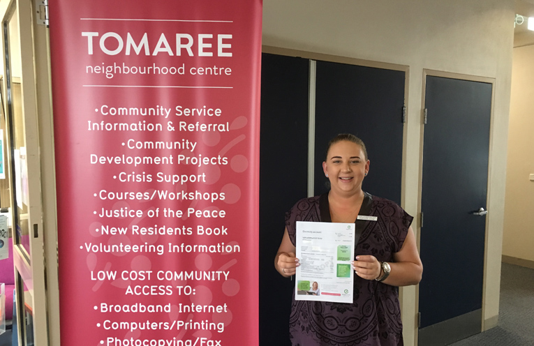 Bring your bills along to Tomaree Neighbourhood Centre for professional assistance.